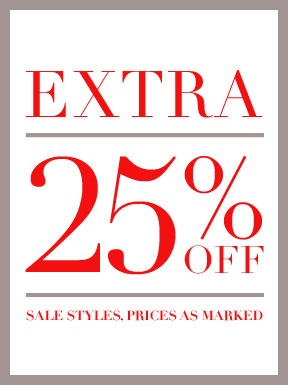 Extra 25% off sale styles, prices as marked