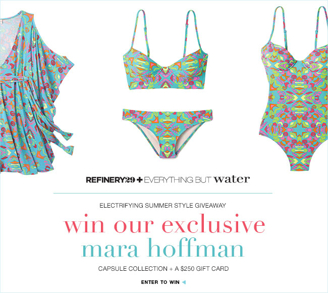 Refinery29 giveaway: Win our Mara Hoffman capsule collection + a $250 gift card
